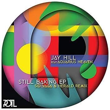 Still Baking (feat. Aquarius Heaven)