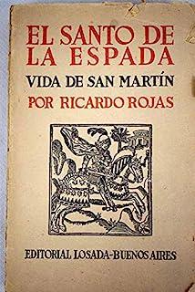 EL SANTO DE LA ESPADA. VIDA DE SAN MARTIN