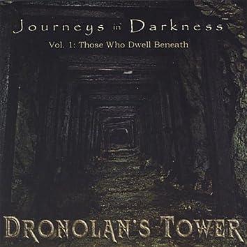 Journeys In Darkness Vol. 1