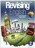 Revising english. Esercizi integrativi di lingua inglese. Con CD Audio. Per la Scuola media: 2