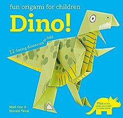 7. Fun Origami for Children: Dino!: 12 daring dinosaurs to fold