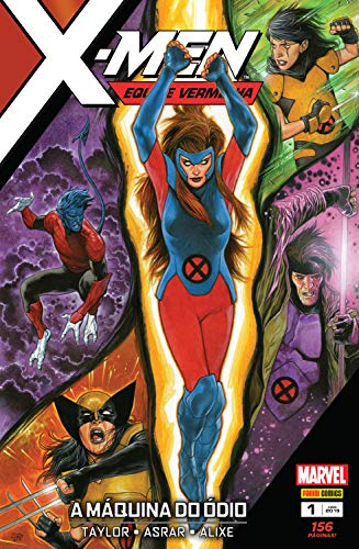 X-Men: Equipe Vermelha: A máquina do ódio (X-Men Equipe Vermelha Livro 1)