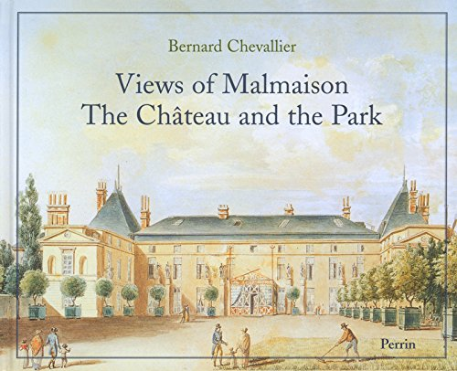 Views of Malmaison, the château and the park