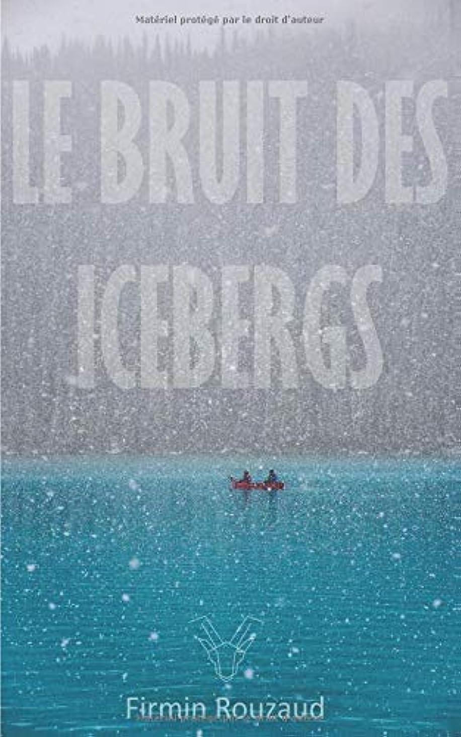 無視できる艶リークLe Bruit des Icebergs