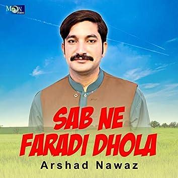Sab Ne Faradi Dhola - Single