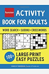 Funster Activity Book for Adults - Word Search, Sudoku, Crosswords: 100+ Large-Print Easy Puzzles Paperback