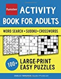 Funster Activity Book for Adults - Word Search, Sudoku, Crosswords: 100+ Large-Print Easy Puzzles