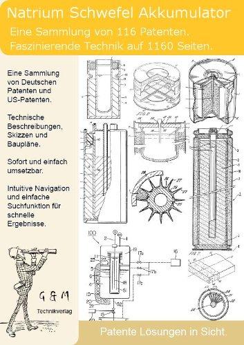 Natrium Schwefel Batterie Akkumulator: 1160 Seiten Patente verraten die Technik