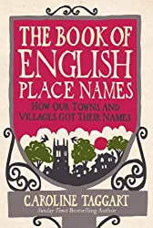 Cover of The Book of English Place Names by Caroline Taggart