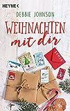 Weihnachten mit dir: Roman (Comfort Food Café-Reihe, Band 1)