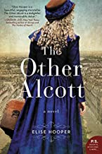 The Other Alcott: A Novel