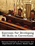 Exercises for Developing MI Skills in Corrections