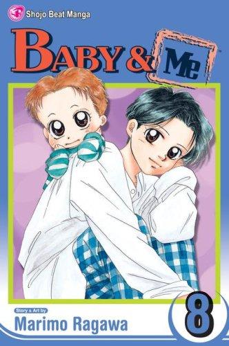 Baby & Me, Vol. 8 (Volume 8)