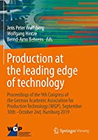 Production at the leading edge of technology: Proceedings of the 9th Congress of the German Academic Association for Production Technology (WGP), September 30th - October 2nd, Hamburg 2019