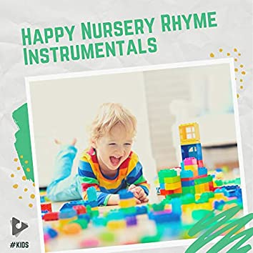 Happy Nursery Rhyme Instrumentals