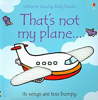 That's Not My Plane...(Usborne Touchy-Feely Books)