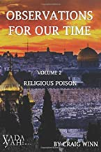 Yada Yah: Observations For Our Time: Volume 2 Religious Poison
