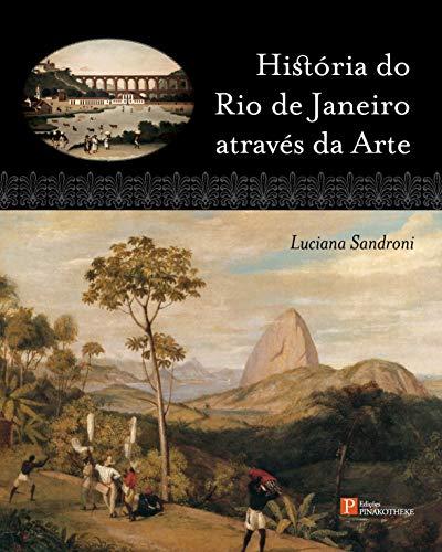 História do Rio de Janeiro Através da Arte