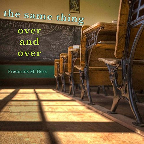 The Same Thing Over and Over audiobook cover art