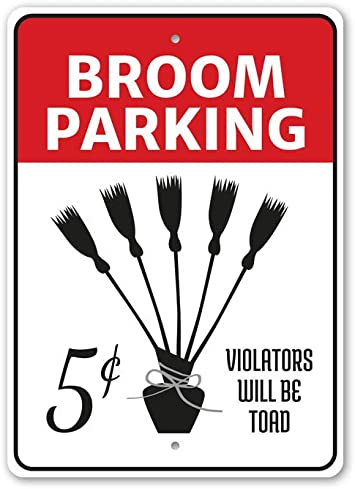 Amazon Com Broom Parking Violators Will Be Toad Halloween Parking Sign Witch Broomsticks Broomstick Parking Aluminum Sign 10 X 14 Home Kitchen