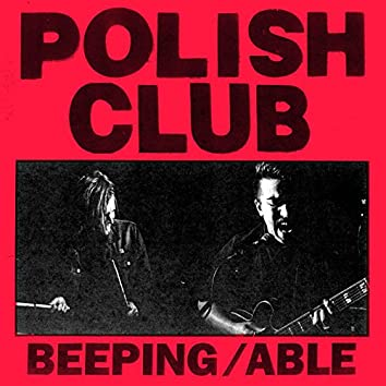 Beeping/Able (Double A Side)