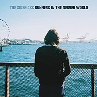 Runners In The Nerved World by The Sidekicks (2013-05-04)