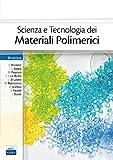 Scienza e tecnologia dei materiali polimerici