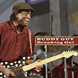 Songtexte von Buddy Guy - Breaking Out