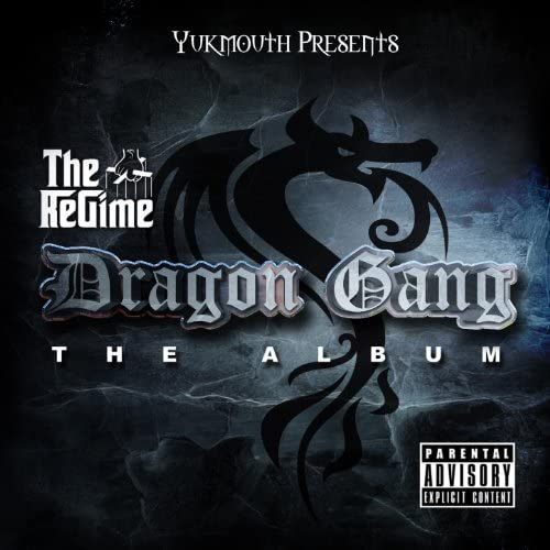 Yukmouth Presents: The Regime