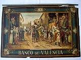 Cartel Publicidad - Advertising Poster : ENTRADA TRIUNFAL EN VALENCIA DEL REY DON JAIME EL CONQUISTADOR. Banco de Valencia