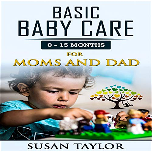 Basic Baby Care: 0 - 15 Months cover art