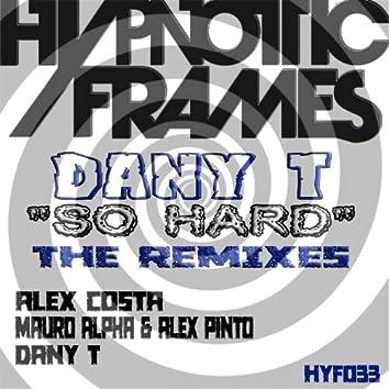 So Hard (The Remixes)
