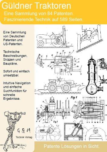 Güldner Traktor: Faszinierende Patente auf 589 Seiten