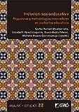 Inclusión socioeducativa: Propuestas y metodologías innovadoras en contextos educativos: E02 (Análisis y Estudios / Ediciones universitarias)