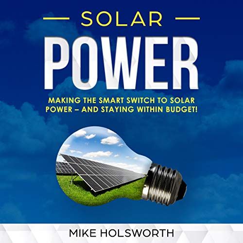 Solar Power Audiobook By Mike Holsworth cover art