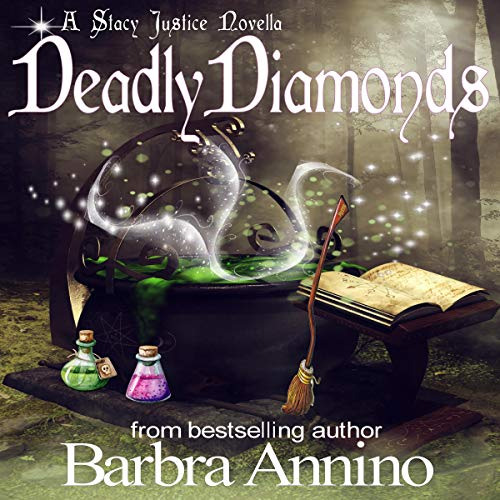 Deadly Diamonds: Reluctant Witch Novella audiobook cover art