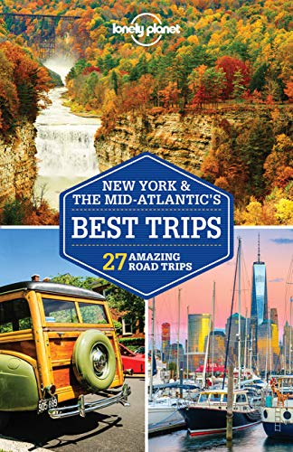 Lonely Planet New York & the Mid-Atlantic's Best Trips [Lingua Inglese]