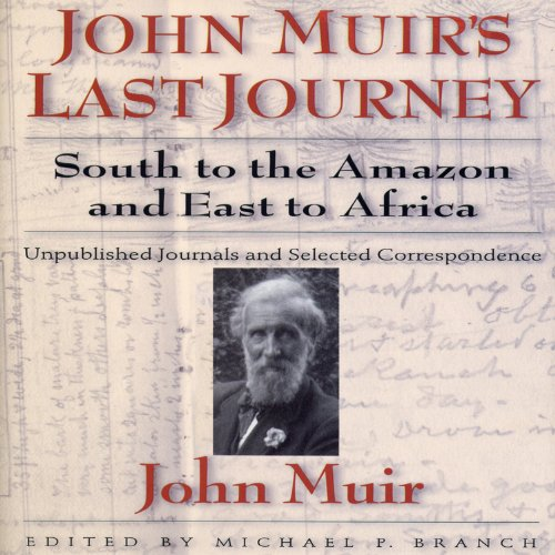 John Muirs Last Journey cover art
