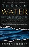 The Book of Water: Healing, Regeneration and Recovery