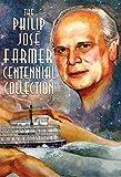 The Philip José Farmer Centennial Collection