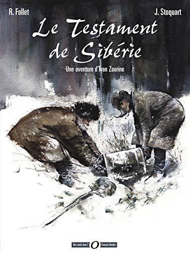 Une aventure d'Ivan Zourine T1: Le Testament de Sibérie