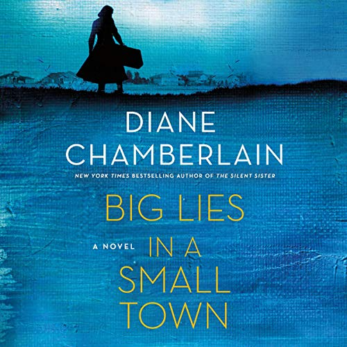Big Lies in a Small Town audiobook cover art