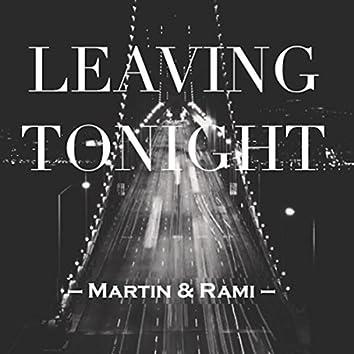 Leaving Tonight