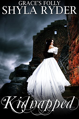 Kidnapped (Grace's Folly Book 2) (English Edition)