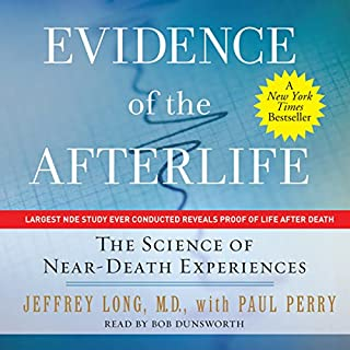 Evidence of the Afterlife: The Science of Near-Death Experiences cover art