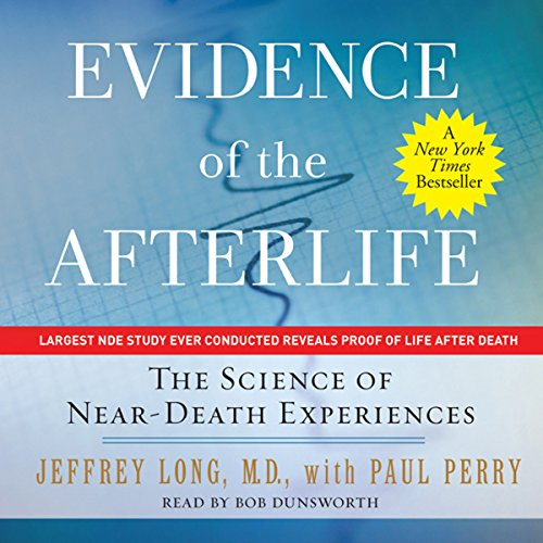 Evidence of the Afterlife: The Science of Near-Death Experiences Titelbild