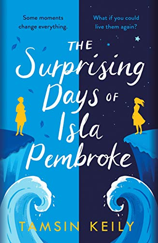 The Surprising Days of Isla Pembroke (English Edition)