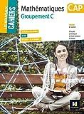 Les Nouveaux Cahiers - MATHEMATIQUES - CAP Groupement C - Foucher - 13/04/2016