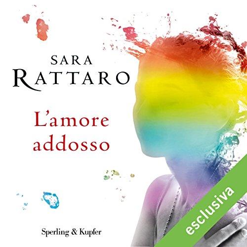 L'amore addosso audiobook cover art