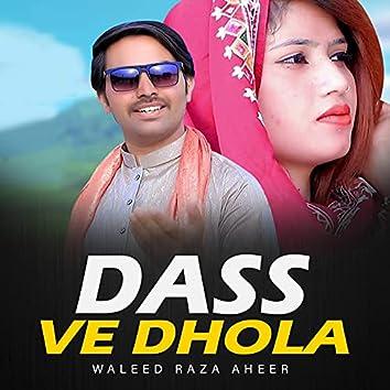 Dass Ve Dhola